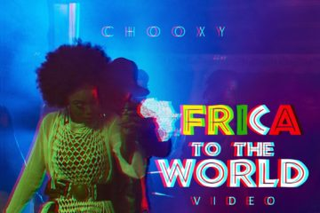 VIDEO: Chooxy – Africa To The World