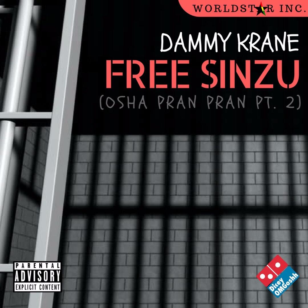 Dammy Krane - Free Sinzu (Prod. by Dicey)