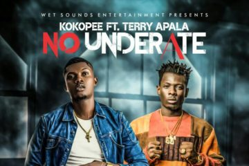 Koko Pee – No Underate ft. Terry Apala