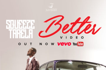 VIDEO: Squeeze Tarela – Better