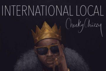 VIDEO: CheekyChizzy – International Local