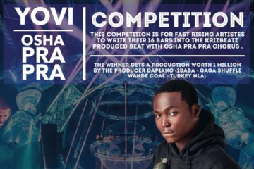 Yovi Osha Pra Pra Competition | Win Production Deal Worth 1 Million Naira