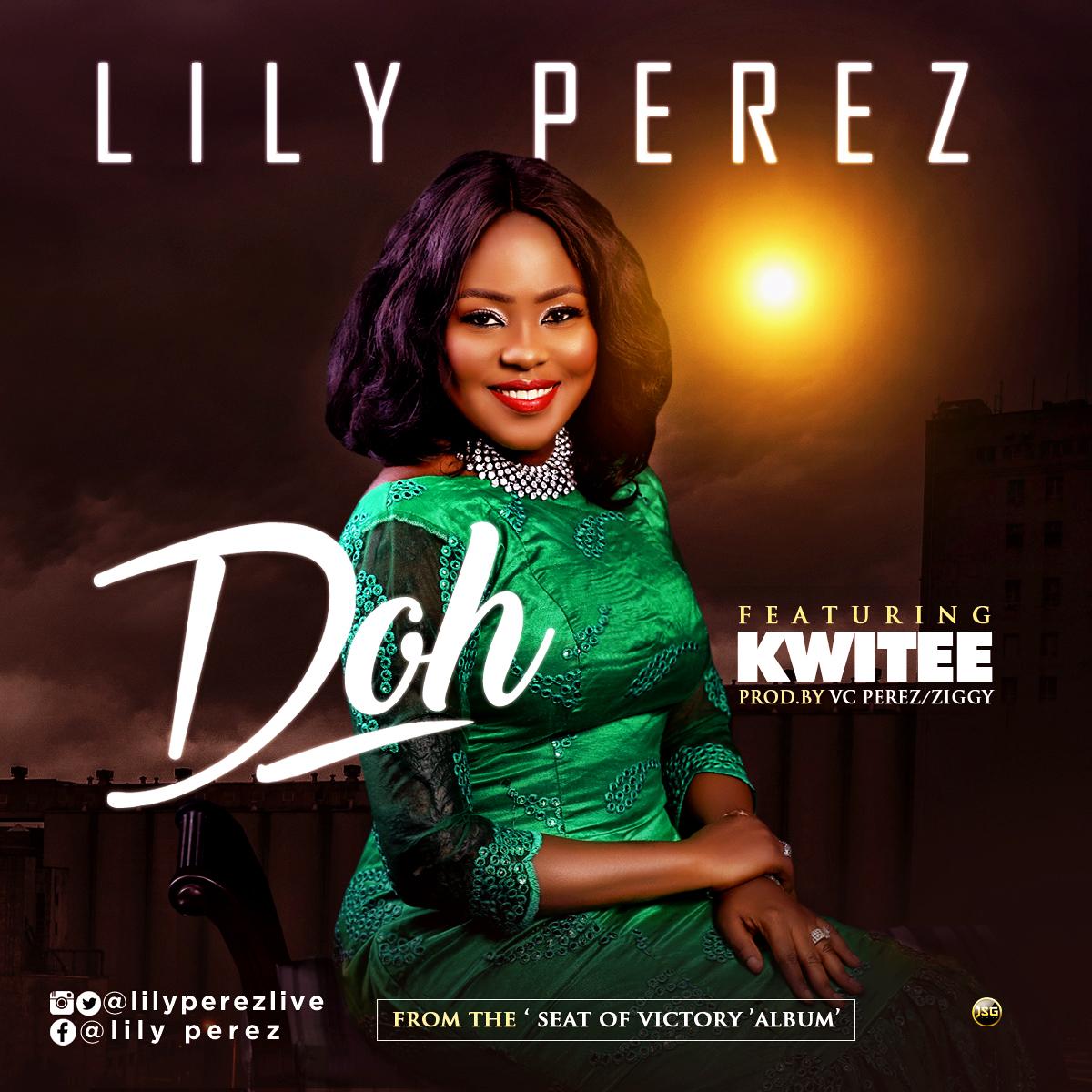 Lily Perez - Doh ft. Kwitee