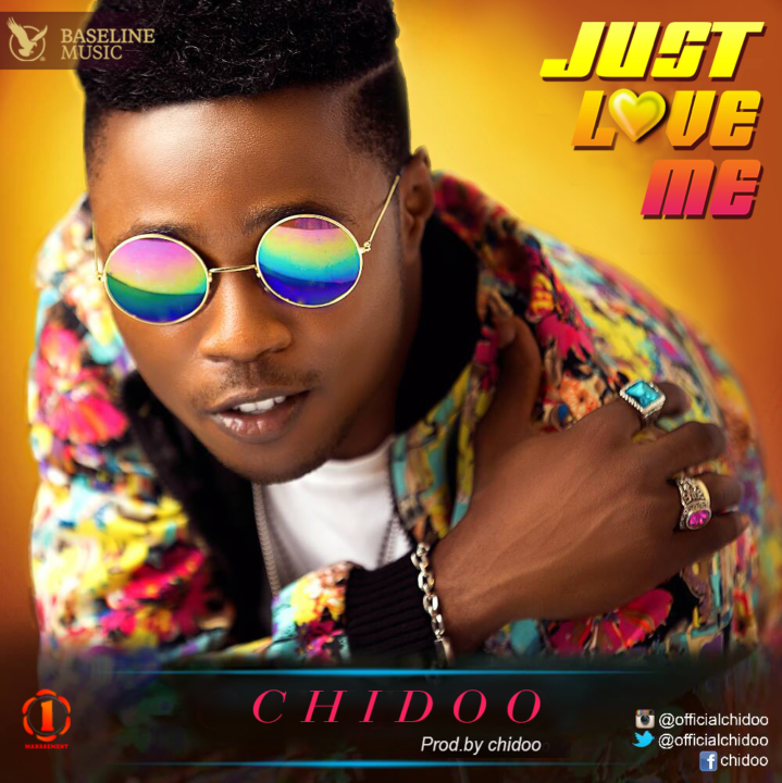 Chidoo - Just Love Me