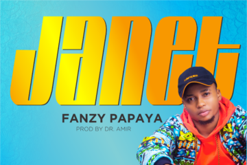 VIDEO: Fanzy Papaya – Janet