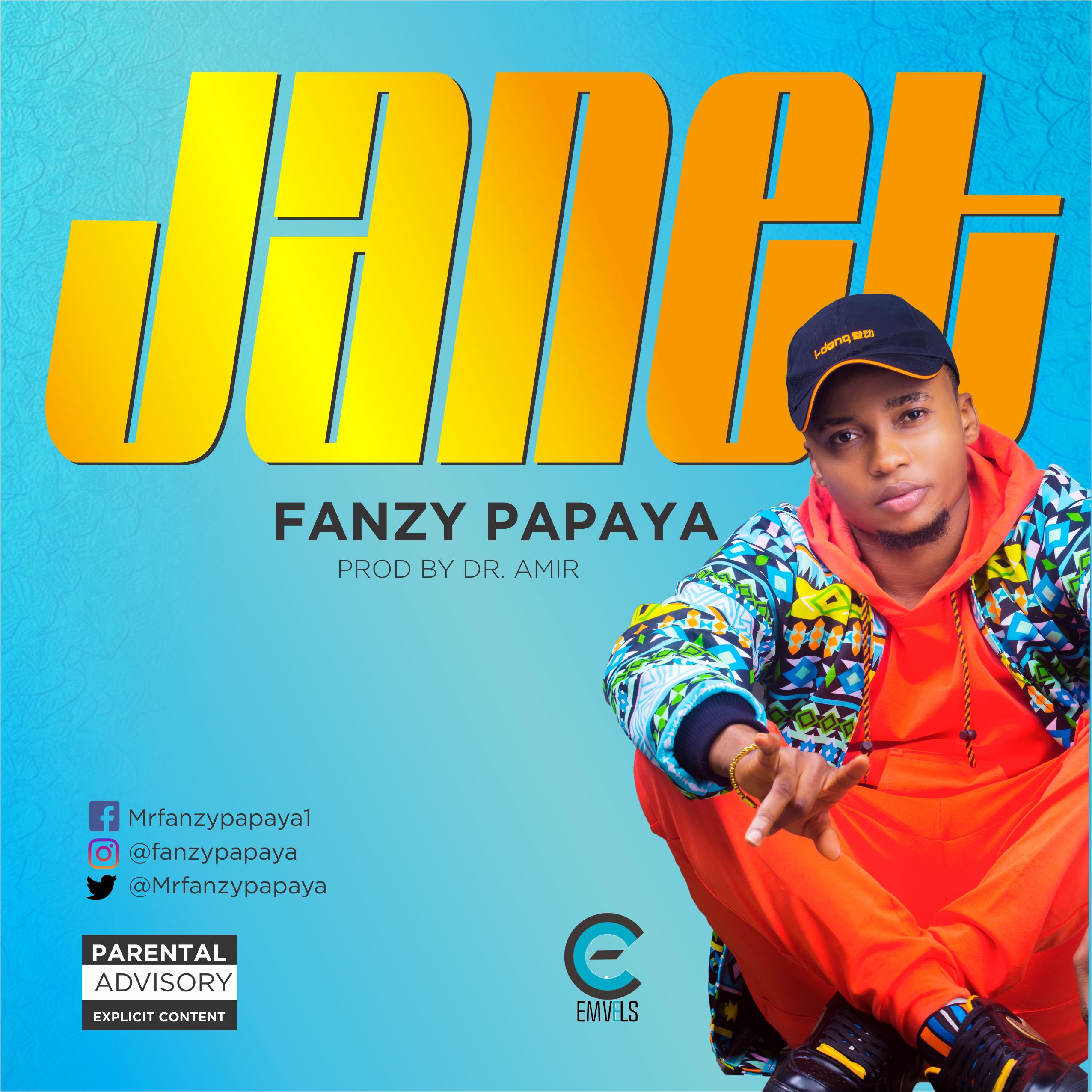 VIDEO: Fanzy Papaya - Janet