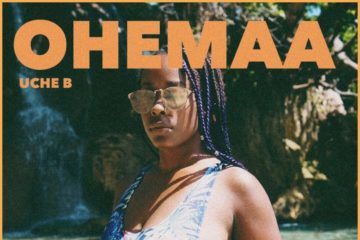 Uche B – Ohemaa ft RJZ, Spacely, & Kwesi Arthur