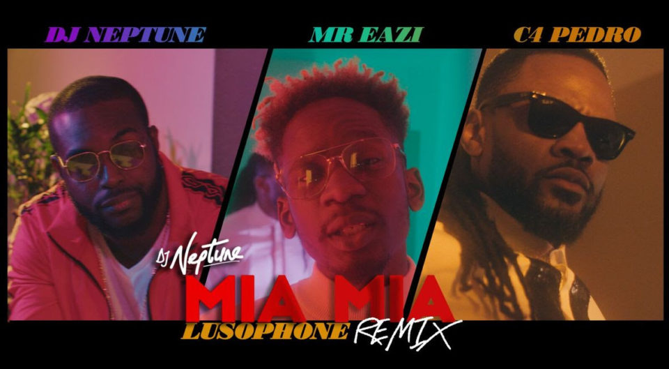 VIDEO: DJ Neptune ft. Mr Eazi & C4 Pedro – Mia Mia (Lusophone Remix) #baydorzblogng