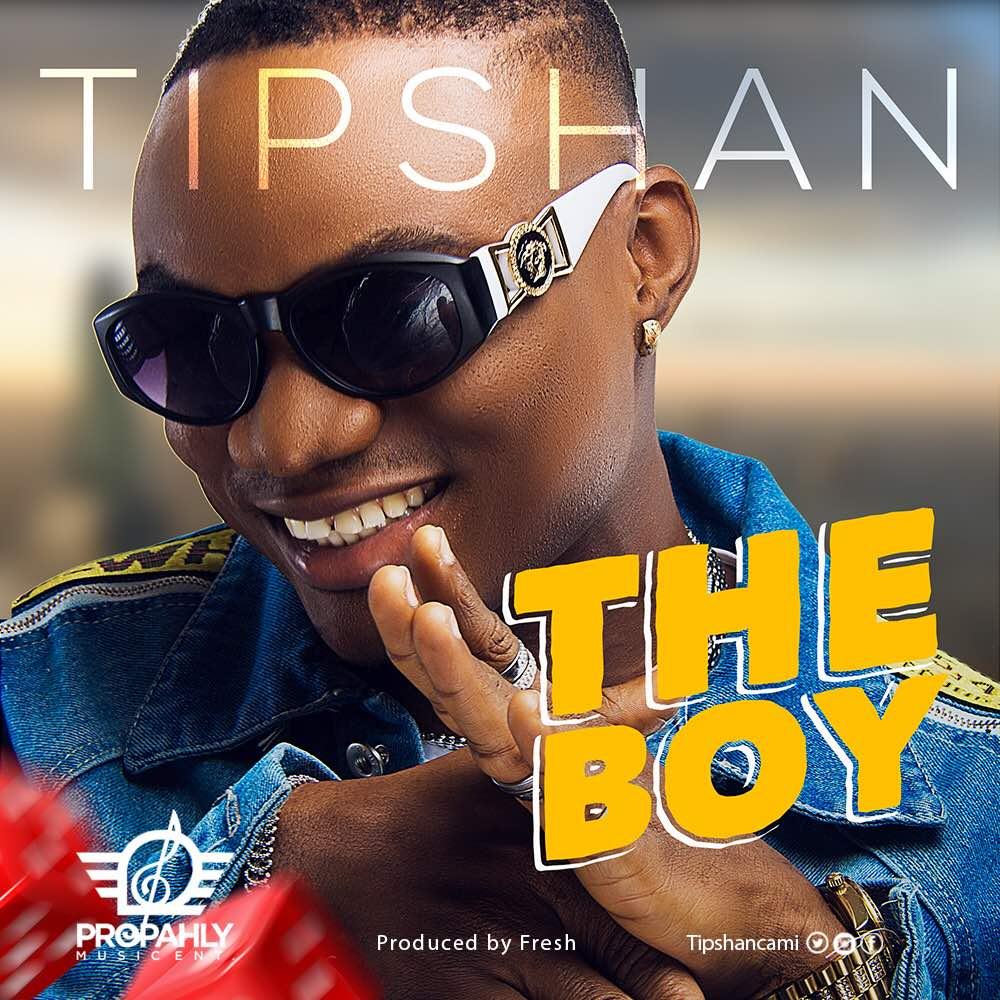 Tipshan – The Boy (Prod. by Fresh)
