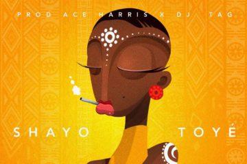 Toye – Shayo
