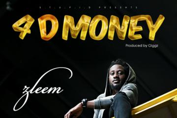 VIDEO: Zleem  – 4 D Money (Prod by Giggz)