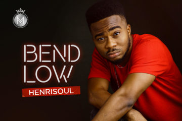Henrisoul – Bend Low (Prod. By Nimix)