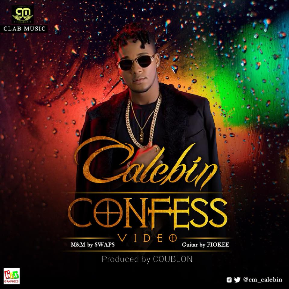 VIDEO: Calebin – Confess