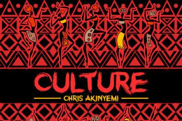Chris Akinyemi – Culture (prod. Mr. Lab)