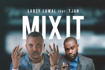 VIDEO: Labzy Lawal ft. Tjan – Mix It
