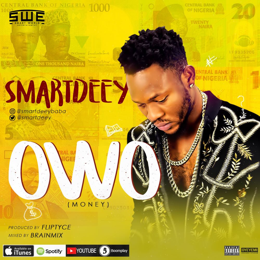 Smartdeey – Owo (Money)
