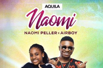 Naomi Peller ft. Airboy – Naomi