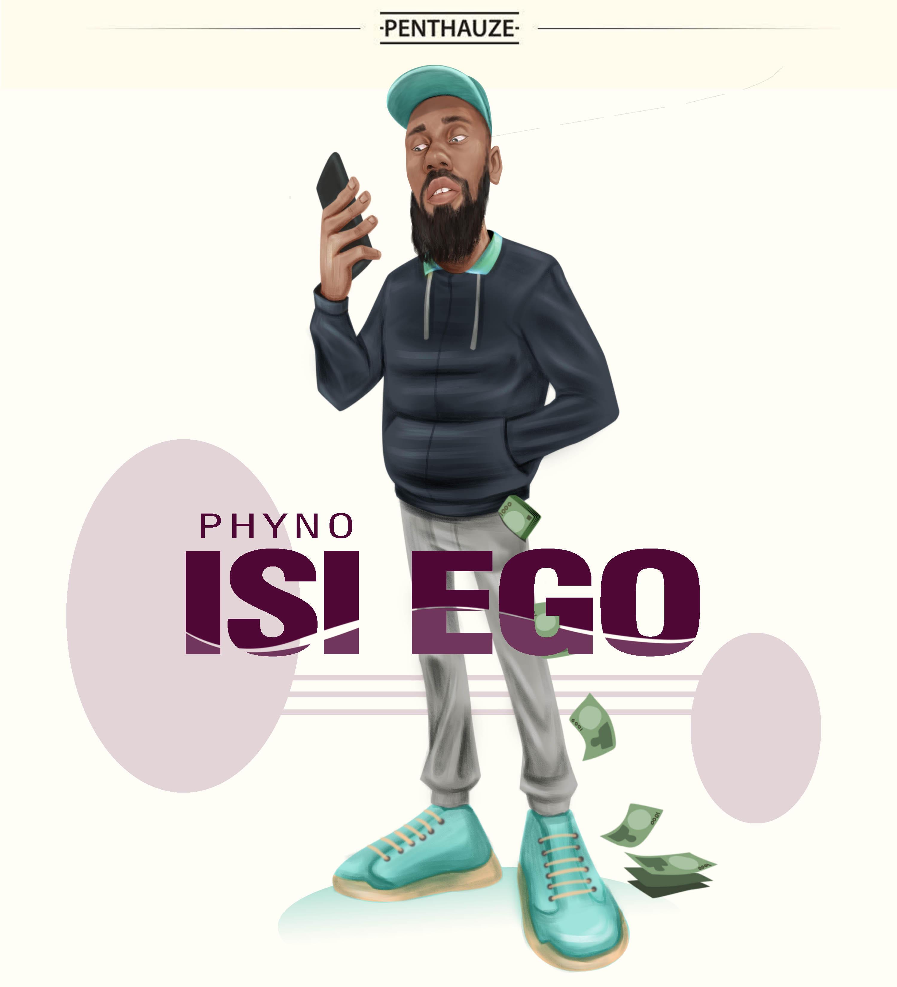 Phyno - Isi Ego (Prod. by Iam Beats)