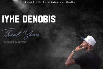 Iyke Denobis – Thank You