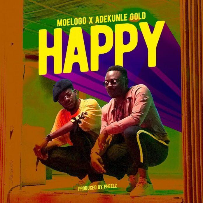 Moelogo ft. Adekunle Gold - Happy (prod. Pheelz)