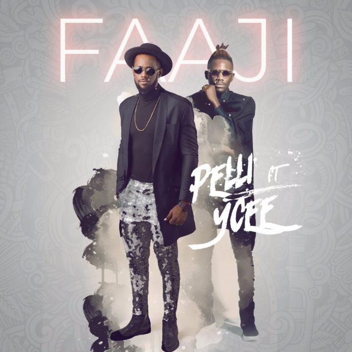 Pelli ft. Ycee - Faaji (prod. Mr. Smith)