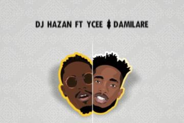 DJ Hazan ft. Ycee & Damilare – Awon Da