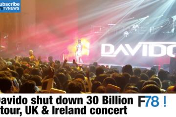 F78 WEEKLY NEWS: Davido Shut Down 30 Billion UK & Ireland Concert,  Zari Ends Relationship With Diamond Platnumz