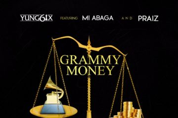 Yung6ix – Grammy Money ft. M.I & Praiz