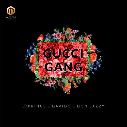 D'Prince feat. Don Jazzy & Davido - Gucci Gang