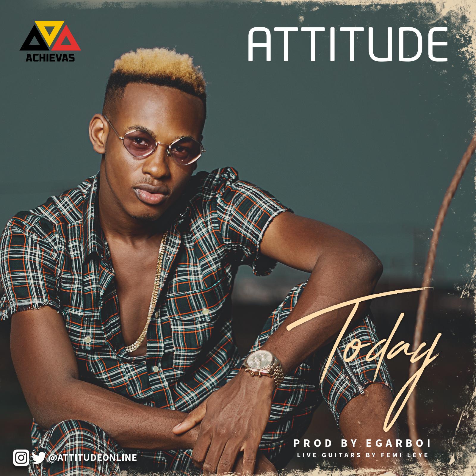 VIDEO: Attitude - Today