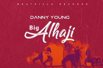 Danny Young – Big Alhaji