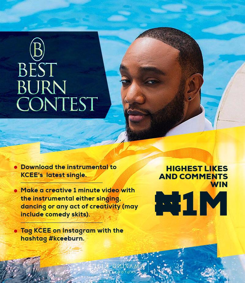 Kcee: Best 'Burn' Contest | Win 1 Million Naira