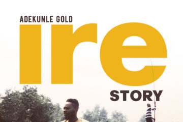 "Adekunle Gold Wants YOU To Tell Your ""Ire Story"" 