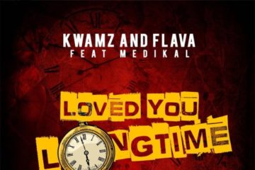 VIDEO: Kwamz & Flava – Love You Long Time ft Medikal
