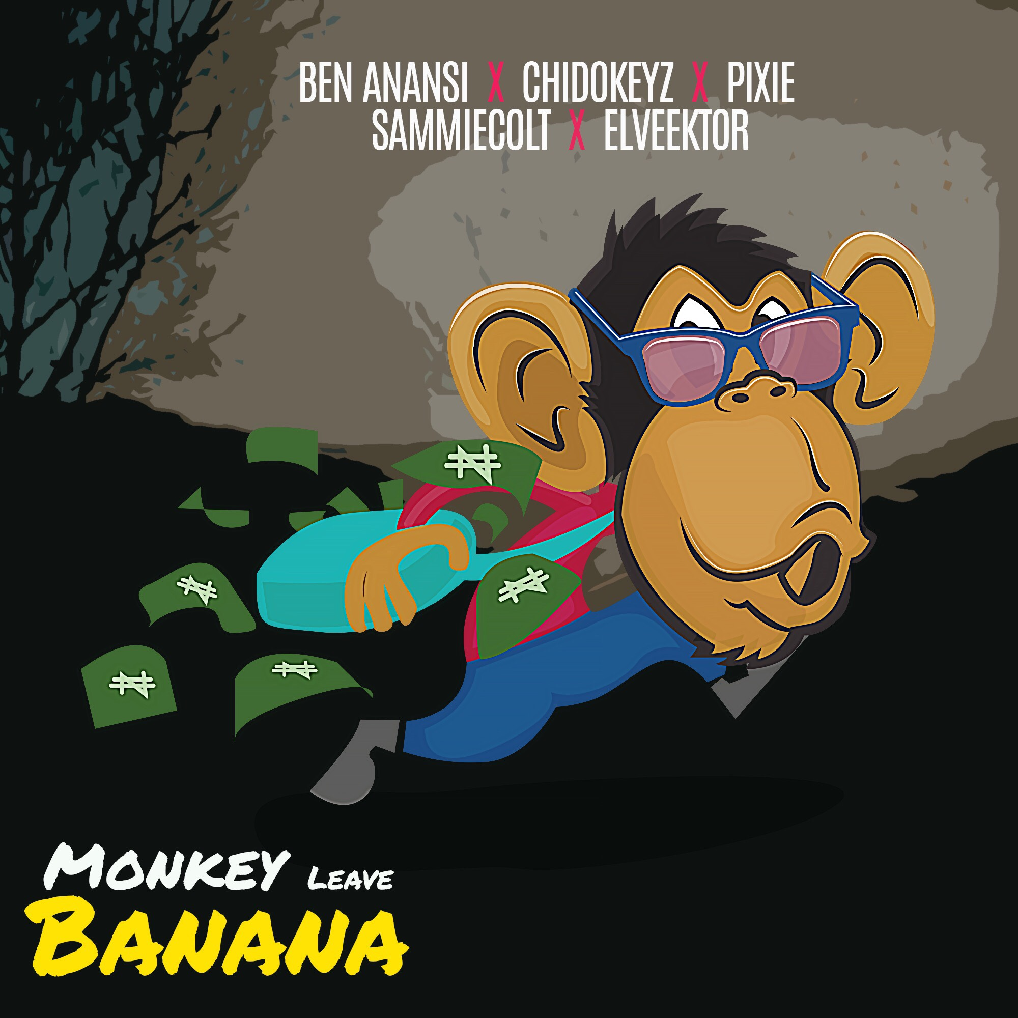 BO Entertainment ft. Ben Anansi, Pixie, Chidokeyz, Sammiecolt & Elveektor – Monkey Leave Banana