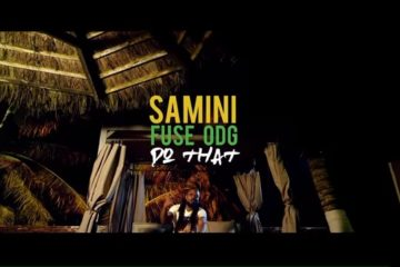 VIDEO: Samini – Do That ft Fuse ODG