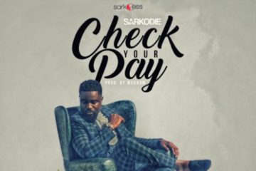Sarkodie – Check Your Pay (Prod. Magnom)
