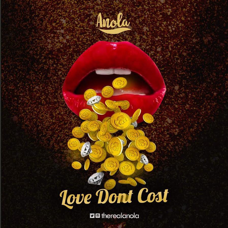 Anola – Love Don't Cost (Prod. by Blaq Jerzee)