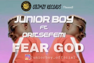 VIDEO: Junior Boy ft. Oritse Femi – Fear God