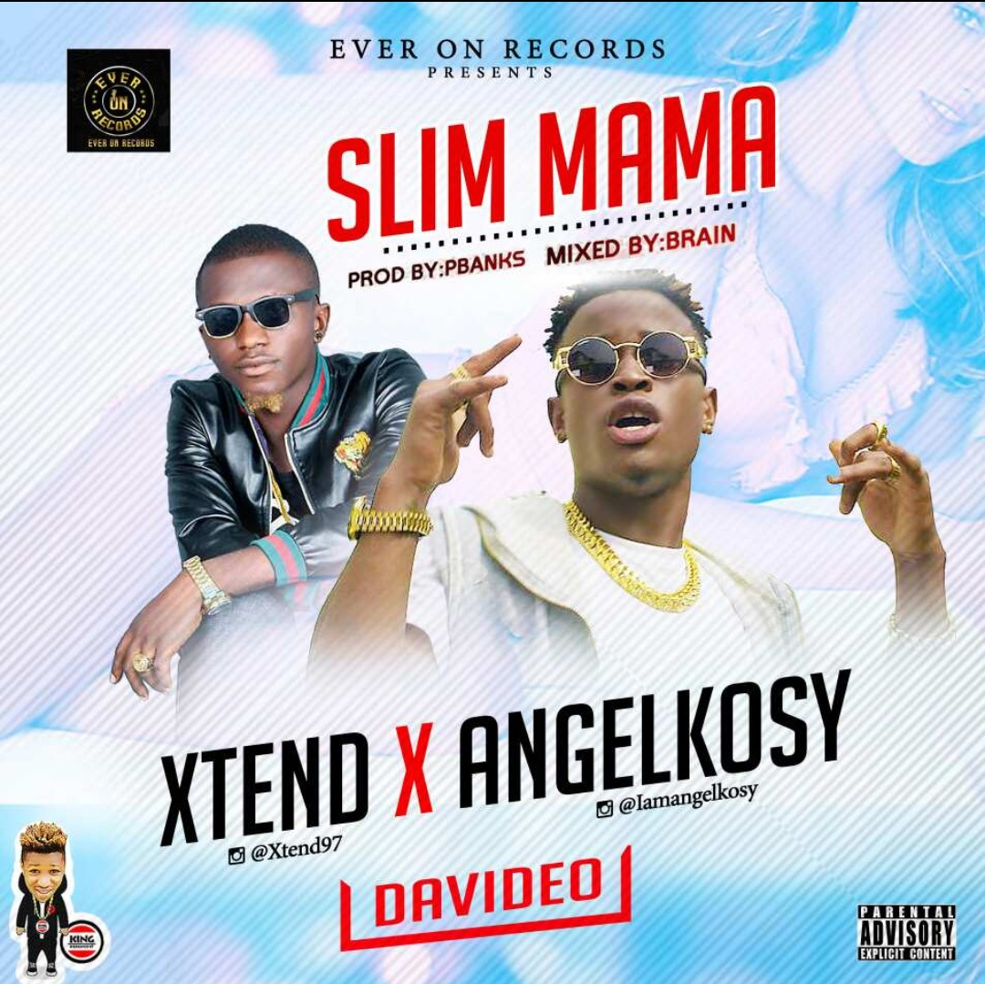 DOWNLOAD VIDEO: Xtend – Slim Mama Ft. Angelkosy