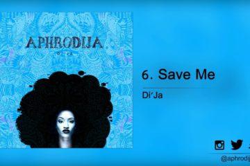 Lyric VIDEO: Di'Ja – Save Me