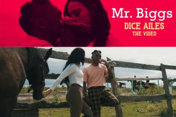 VIDEO: Dice Ailes – Mr Biggs