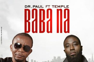 VIDEO: Dr. Paul Ft. Temple – Baba Na