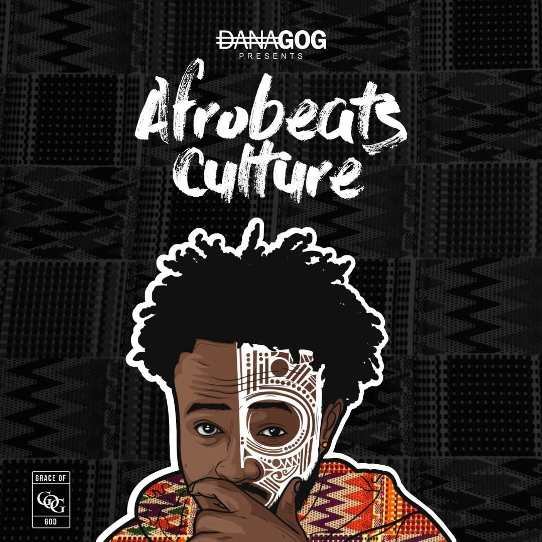 Danagog – Kira | Afrobeats Culture Mixtape