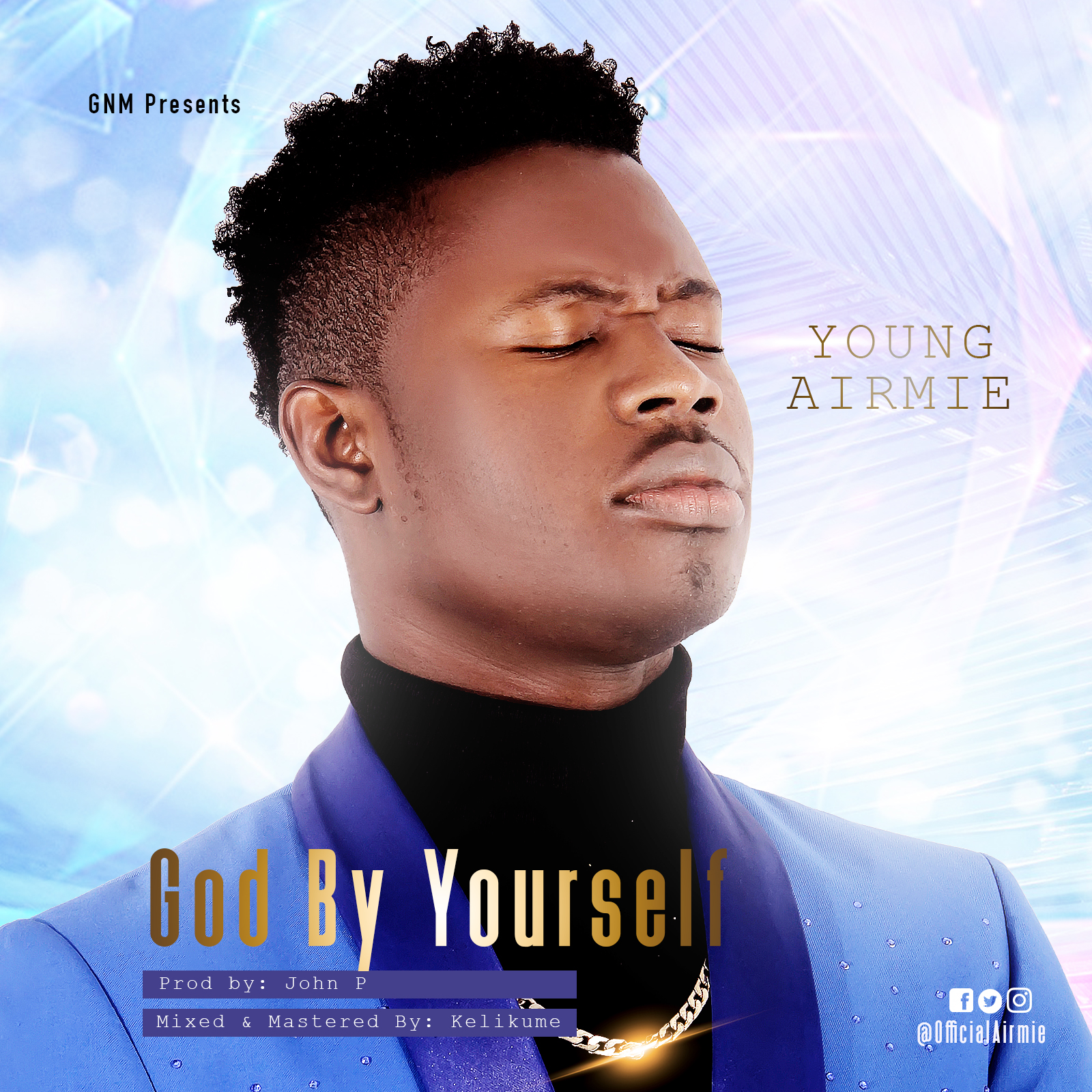 Young Airmie - God By Yourself