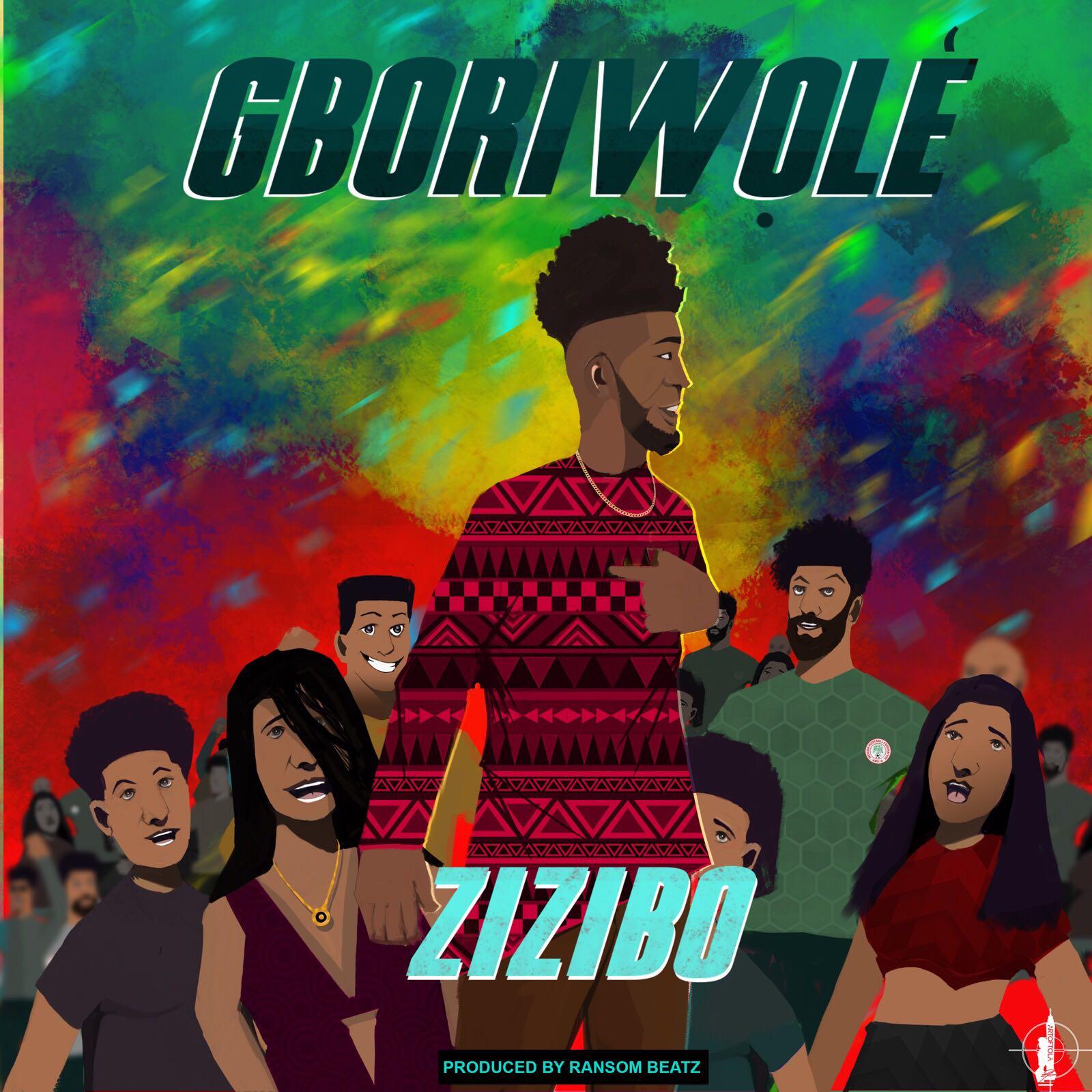 Zizibo – Gboriwole