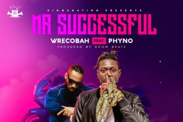 Wrecobah ft. Phyno – Mr Successful (Prod. by Boom Beatz)