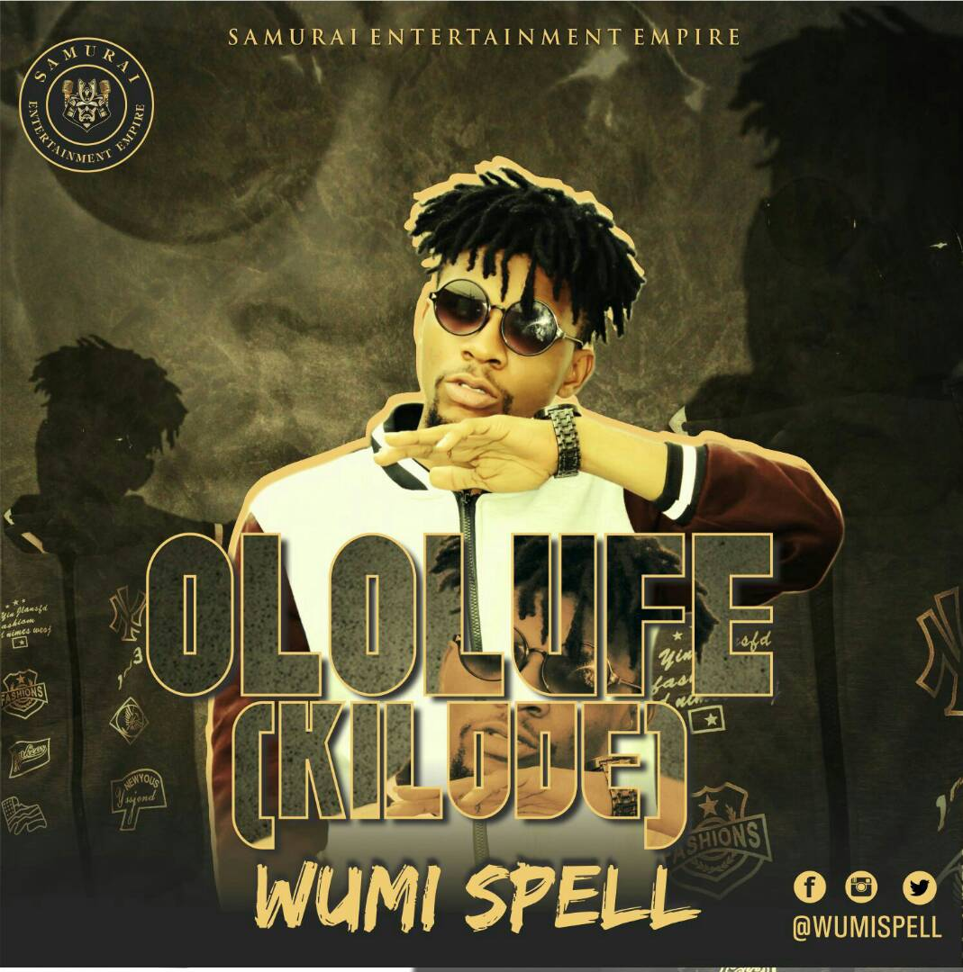 Wumi Spell – Ololufe (Kilode)