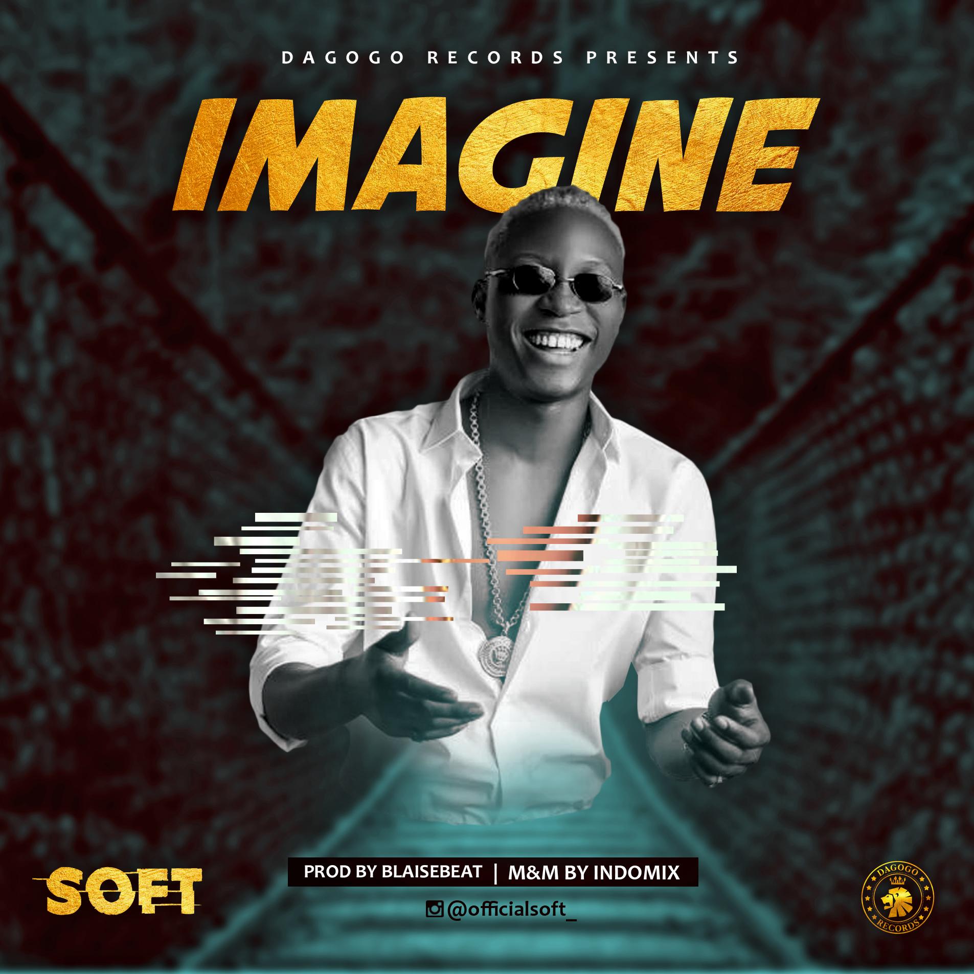 Soft - Imagine (Prod. by BlaiseBeat)