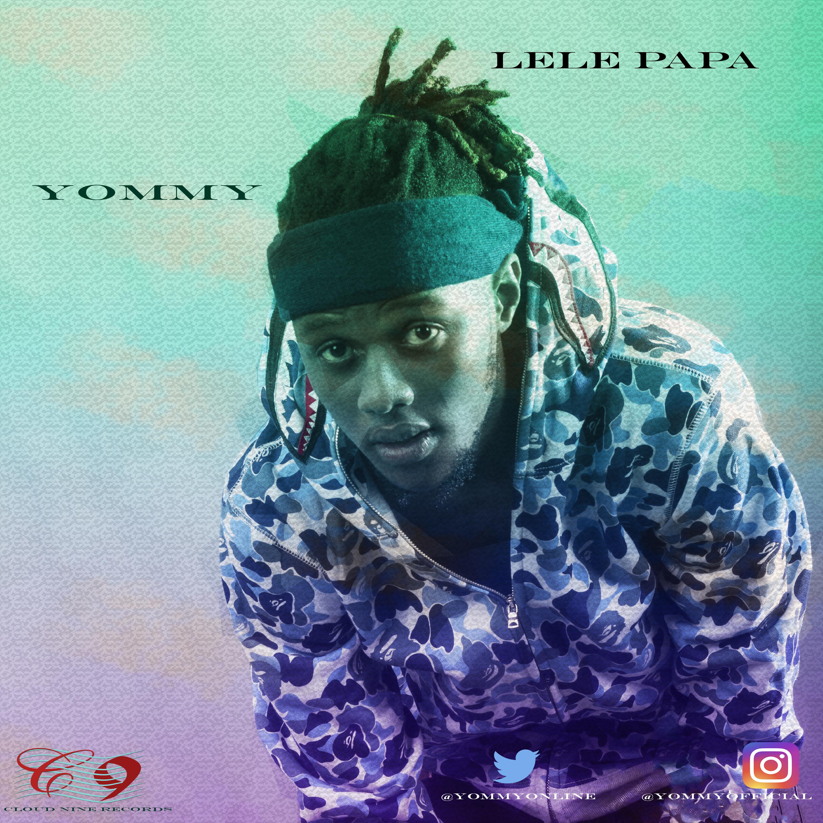 Yommy – Lele Papa